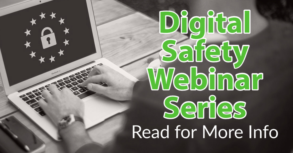 Student Digital Safety Webinars hosted by IL Attorney General's Office