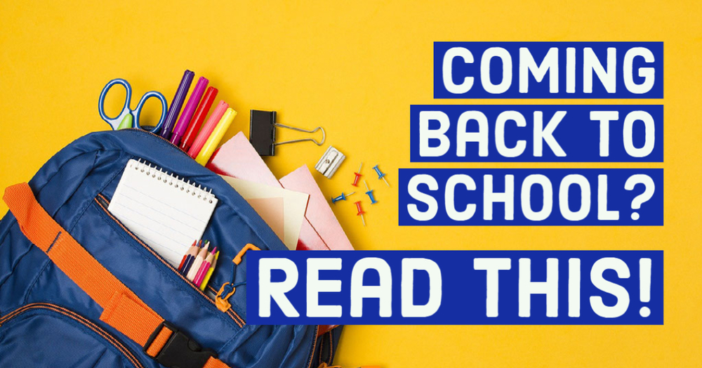 Coming Back to School In Person? Read This First!