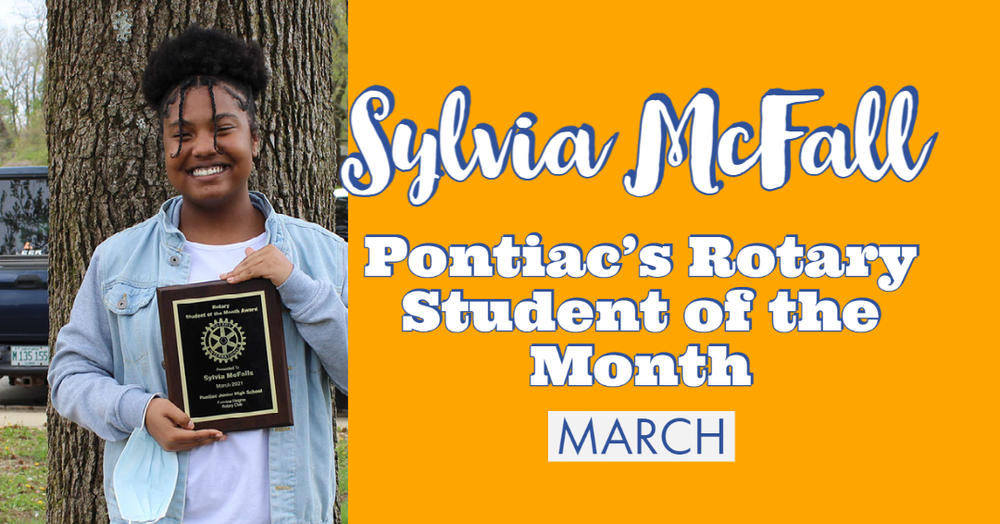 Sylvia McFall is Pontiac's March Student of the Month!